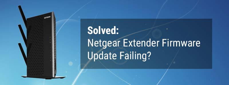 Netgear Extender Firmware Update