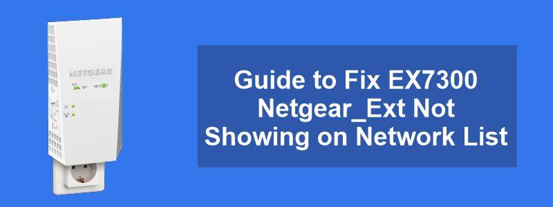 netgear ext not showing